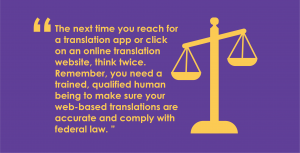 Google Translate Law: What federal guidance says about the use of online translation software.