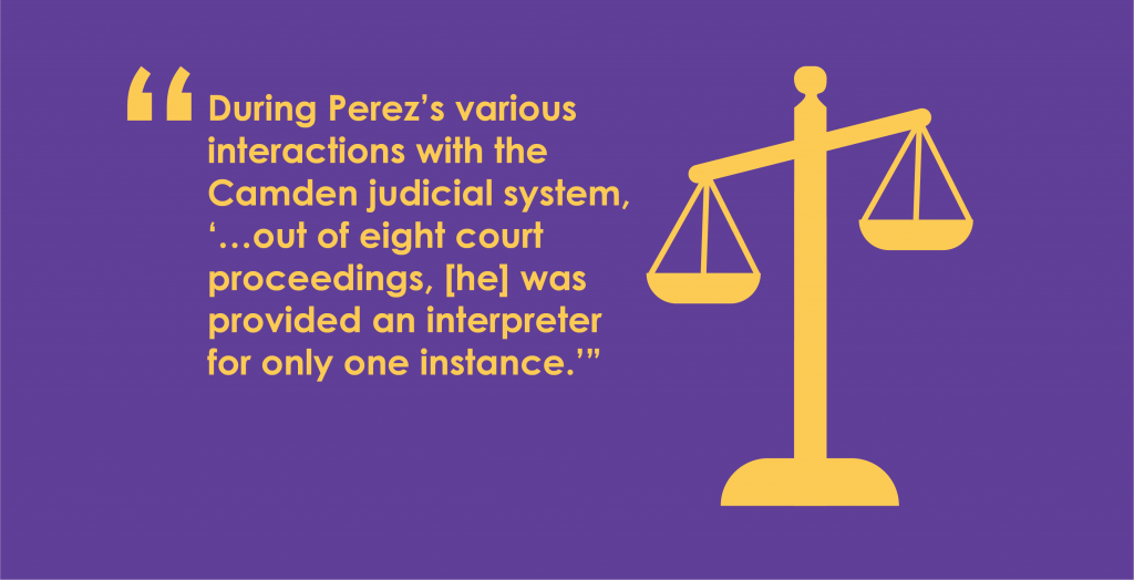 In Perez v. Camden Municipal Court, federal courts ruled in favor of a Deaf patient who was denied ASL interpreters.