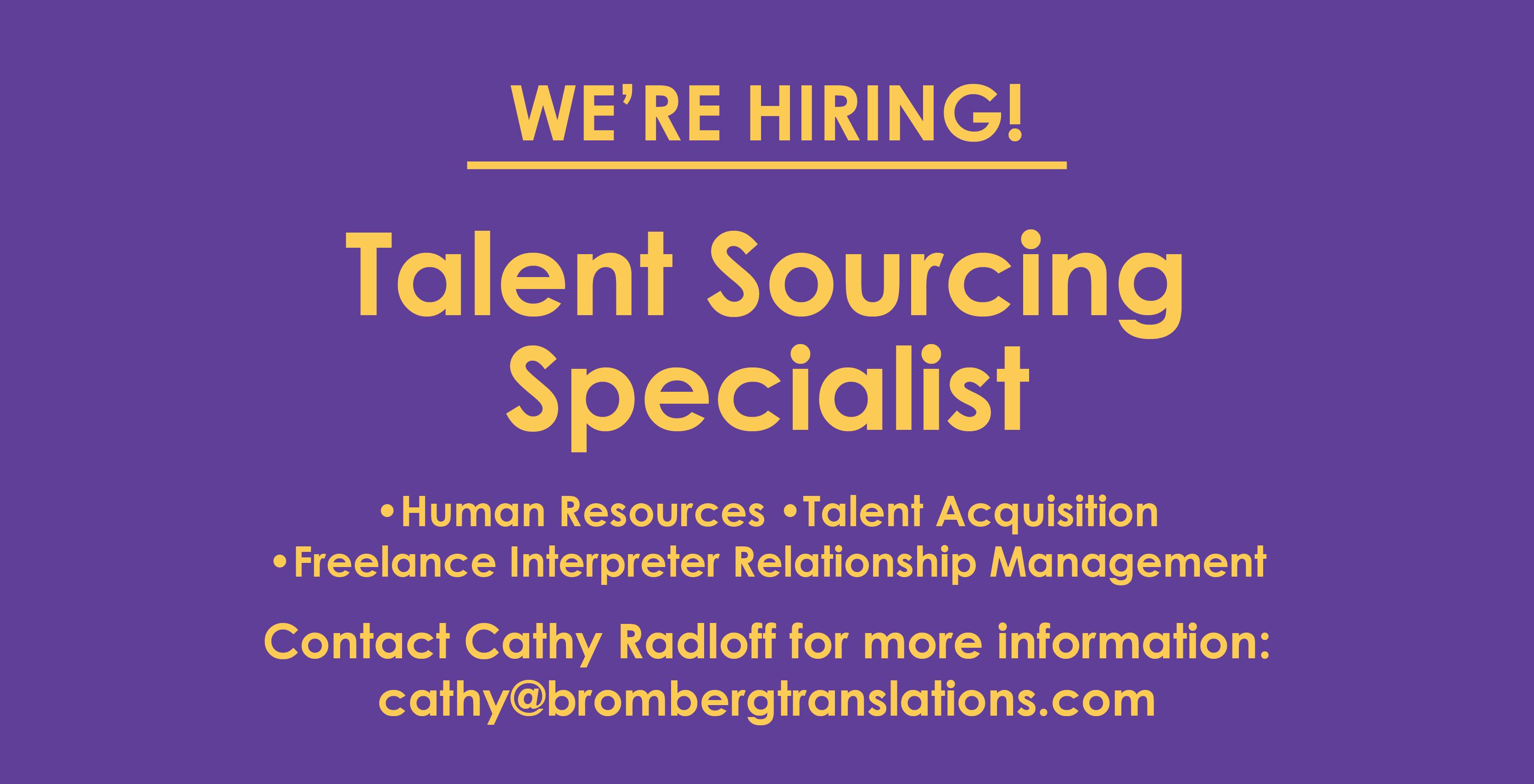 Now Hiring: Talent Resource Specialist