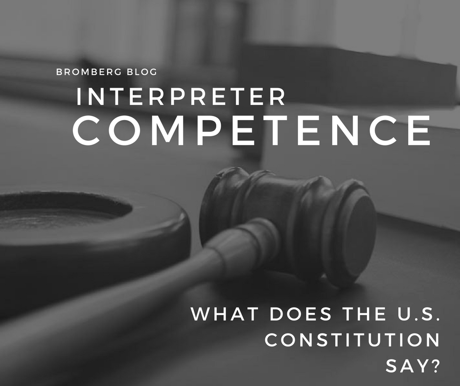 Interpreter Competence What Does the U.S. Constitution Say