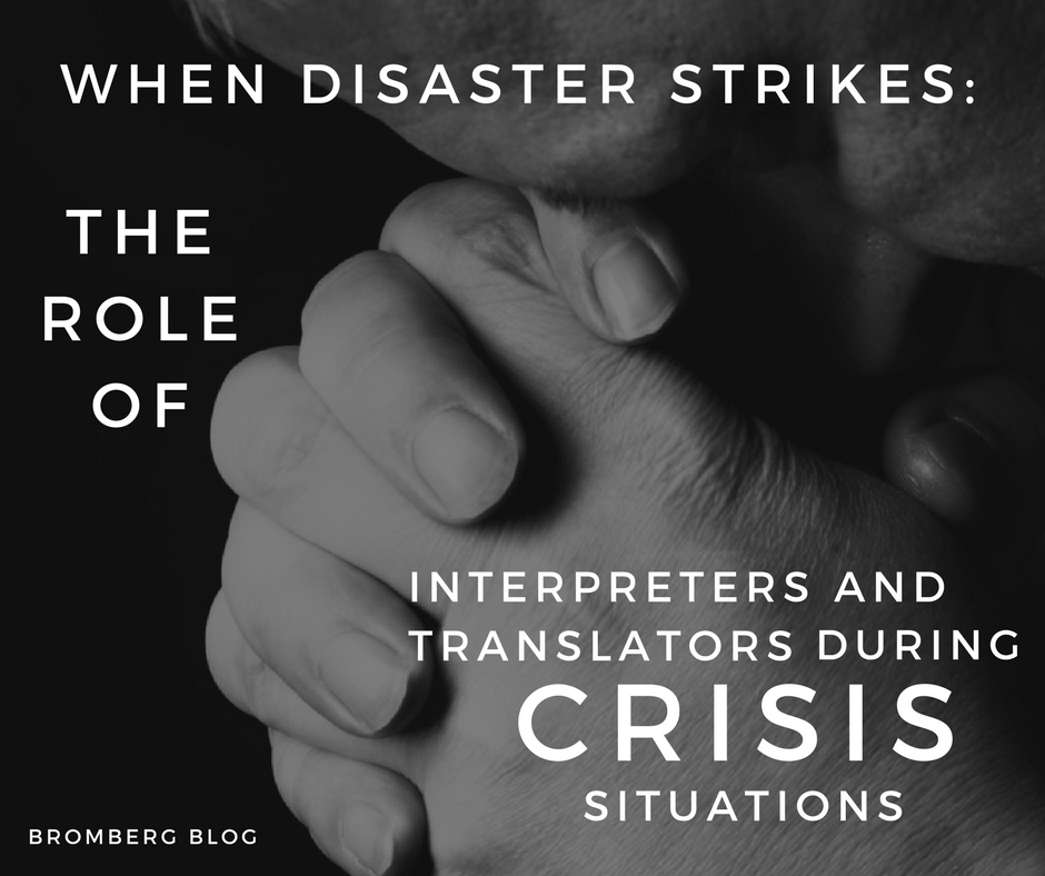 The Role of Translators and Interpreters during Crisis Situations