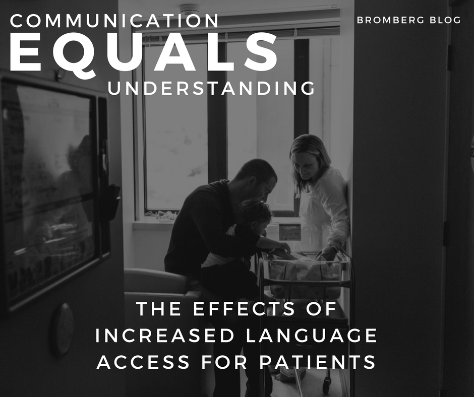 Communication Equals Understanding: The Effects of Increased Language Access for Patients