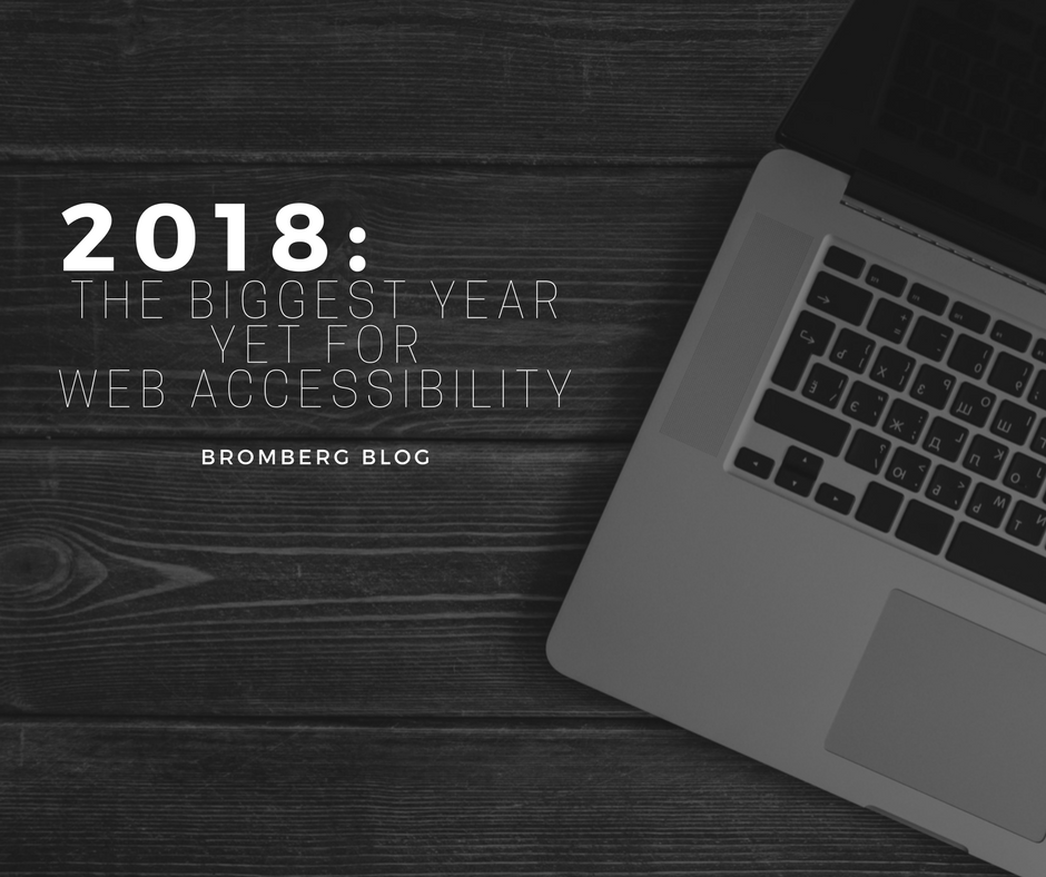 2018: The Biggest Year Yet for Web Accessibility