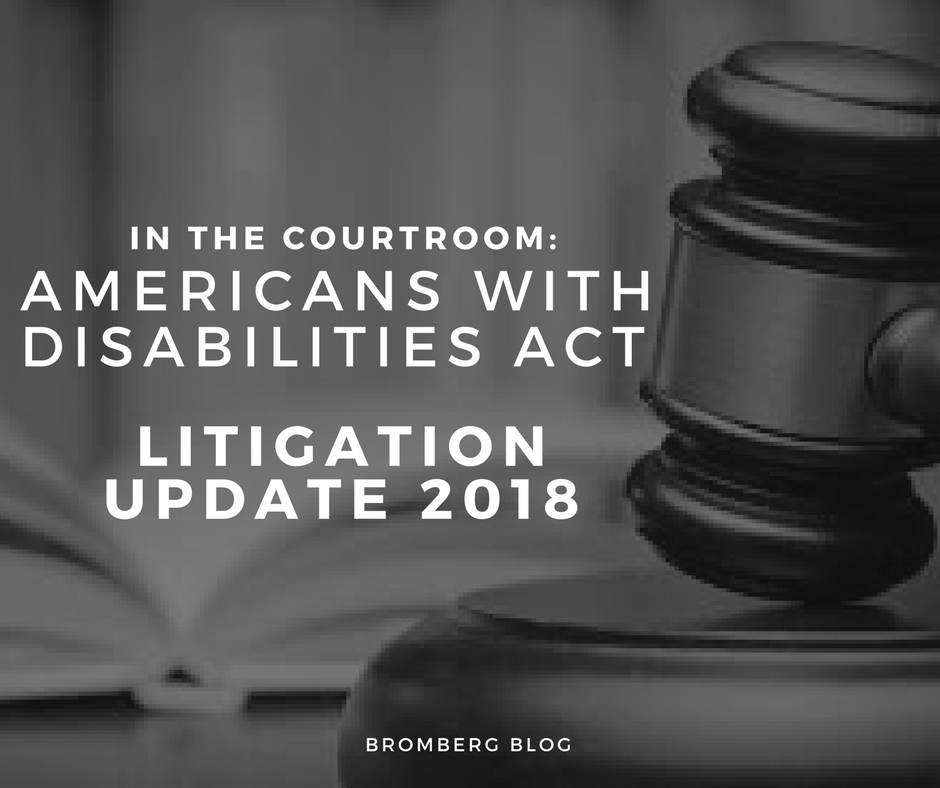 In the Courtroom | Americans with Disabilities Act Litigation Update 2018