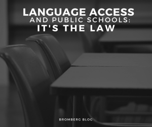 Language Access and Public Schools: It's the Law!