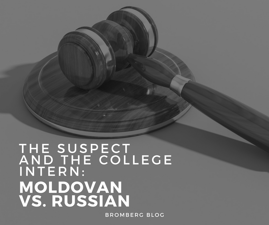 The Suspect and the College Intern – Moldovan v. Russian