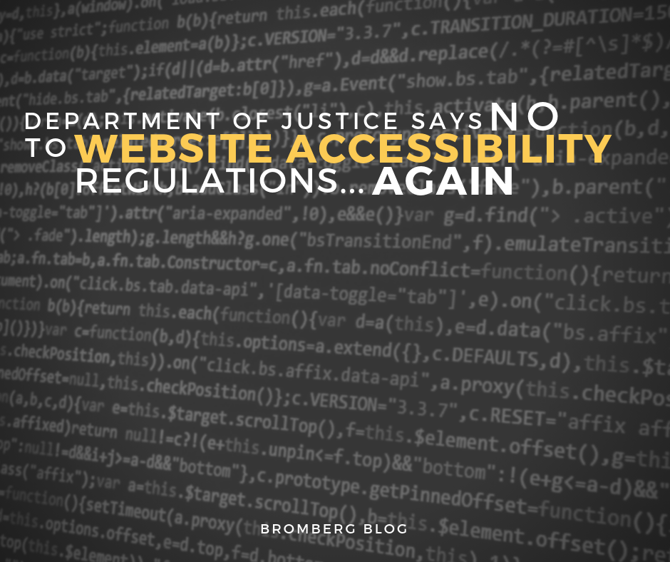 Department of Justice Says No to Website Accessibility Regulations… Again