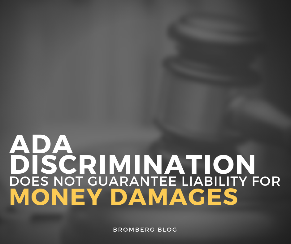 ADA Discrimination Does Not Guarantee Liability for Money Damages