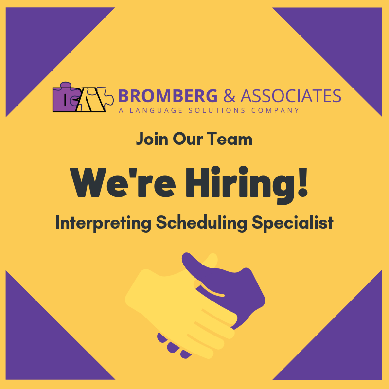 We're Hiring! Interpreting Scheduling Specialist