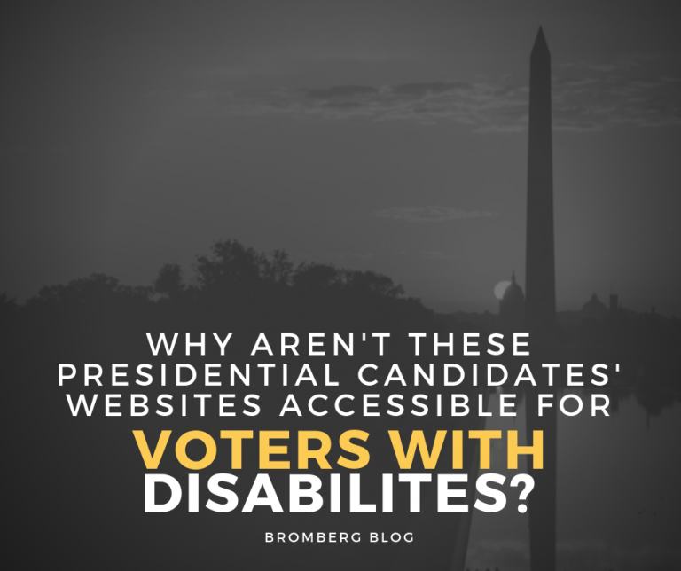 What aren't These Presidential Candidates' Websites accessible for Voters with Disabilities?