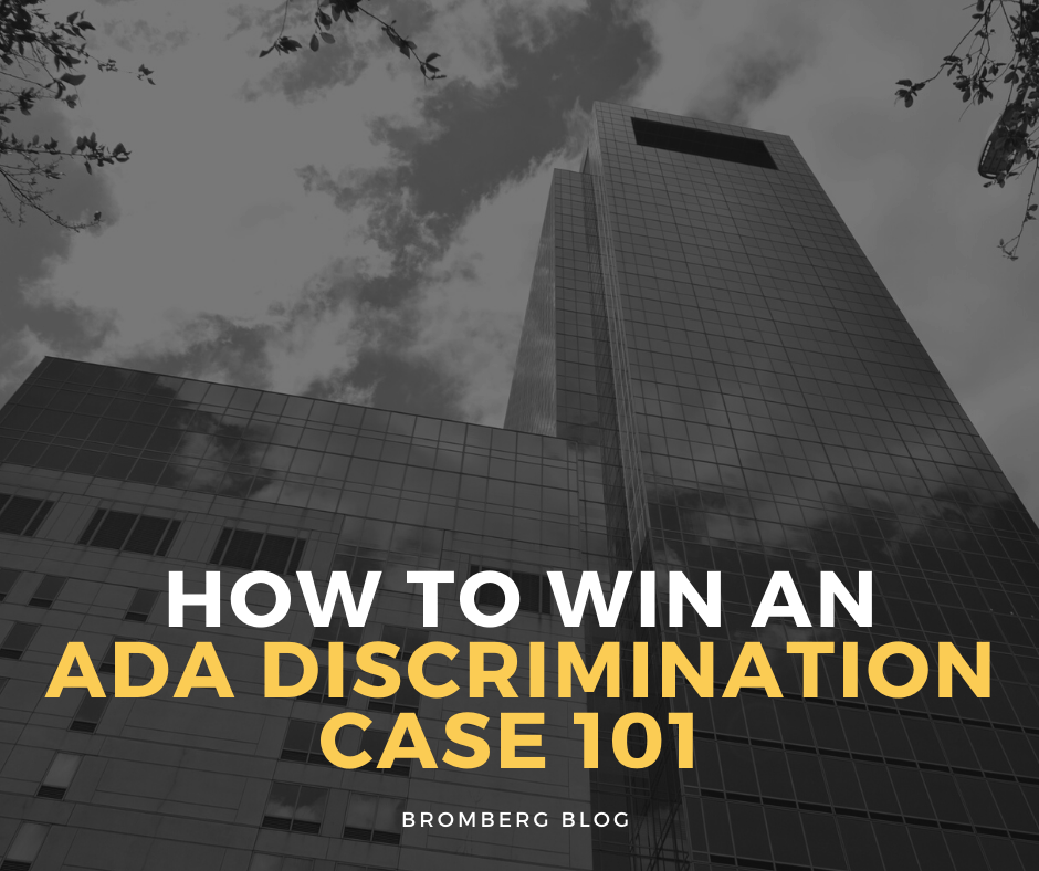How to Win an ADA Discrimination Case 101