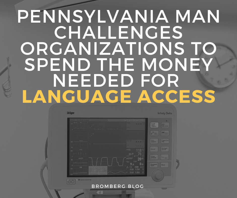 Pennsylvania man challenges organizations to spend the money needed for language access
