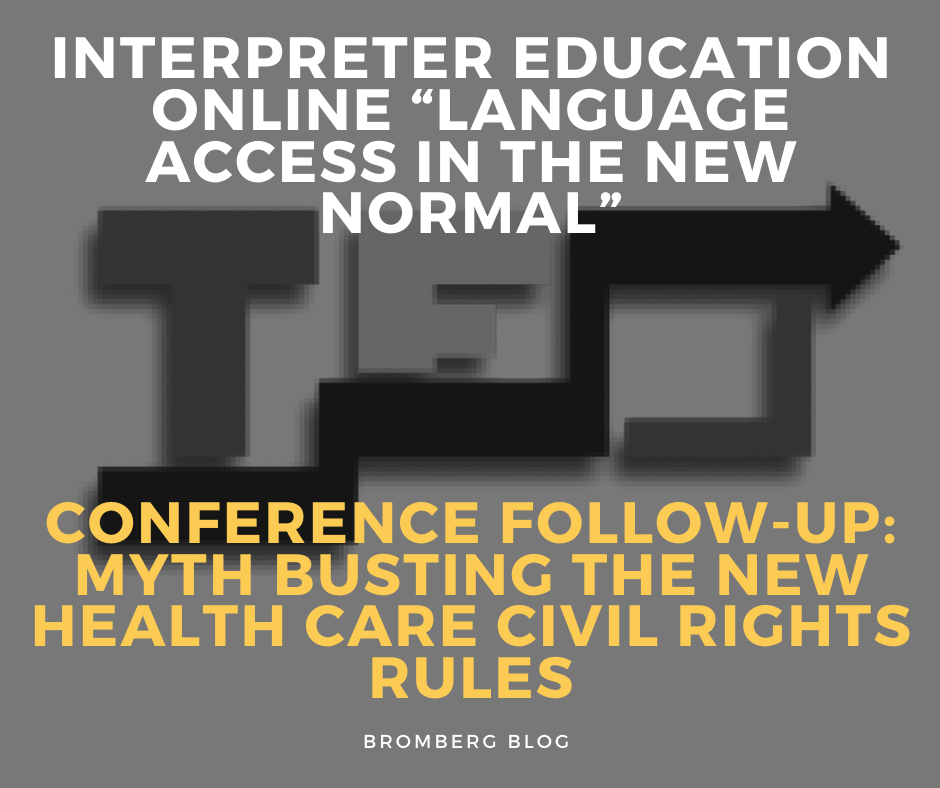 "IEO ""Language Access in the New Normal""  Conference Follow-Up: Myth Busting the New Health Care Civil Rights Rules"