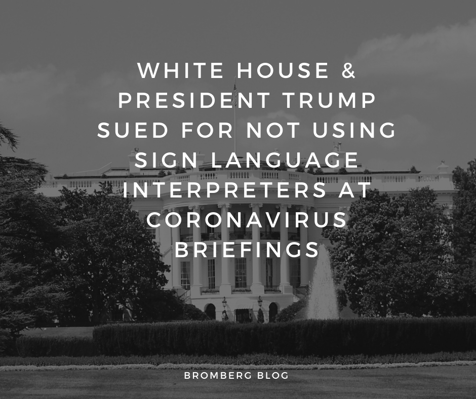 White House & President Trump sued for not using sign language interpreters at Coronavirus briefings