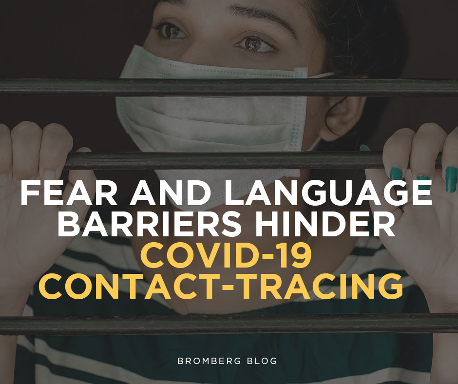 Fear and language barriers hinder COVID-19 contact-tracing