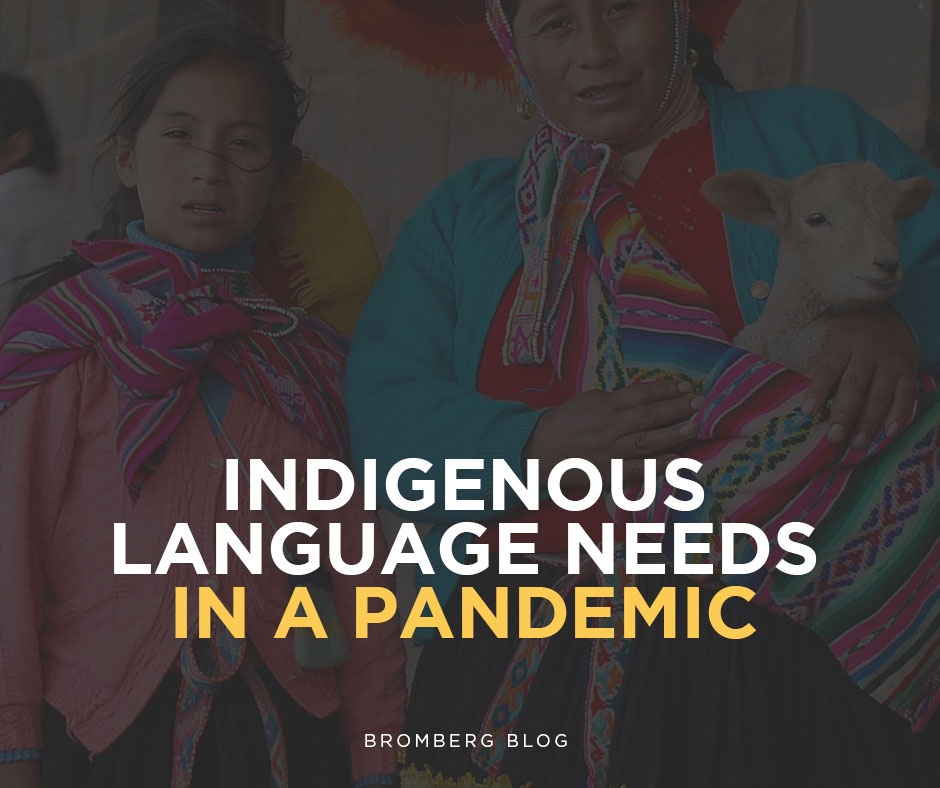 """Indigenous Language Needs in a Pandemic – """"Not allowing people to communicate in their native language is almost a death sentence"""""""