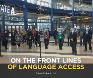 Language Access provided by Bromberg & Associates at Ford Field Mass Vaccination Campaign